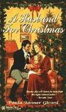 A Husband for Christmas, Paula Tanner Girard, 0821758144