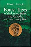Forest Trees of the United States and Canada and How to Identify Them, Elbert L. Little, 0486239020
