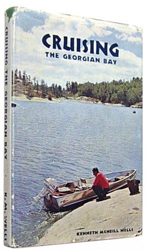 - Cruising the Georgian Bay
