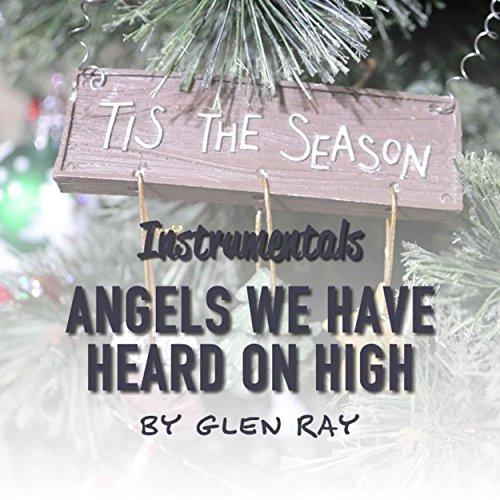 Angels We Have Heard On High (Instrumental) (Angels We Have Heard On High Instrumental)