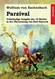 img - for Parzival: Vollst ndige Ausgabe der 16 B cher in der  bersetzung von Karl Simrock (German Edition) book / textbook / text book