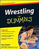 Wrestling For Dummies (English Edition)
