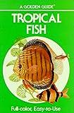 Tropical Fish, Bruce W. Halstead and Bonnie L. Landa, 0307243613