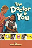 The Doctor and You, Diane Swanson, 155037673X