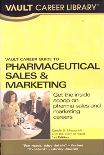 Vault Career Guide To Pharmaceuticals Sales Vault Career Guide To