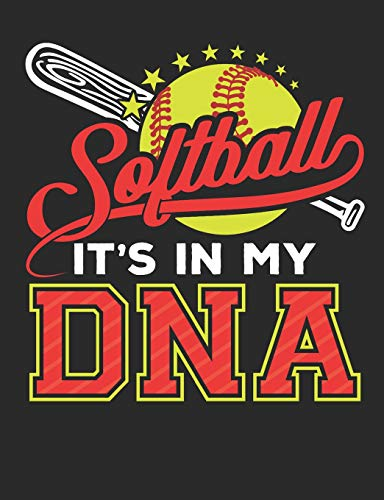 Softball It's In My DNA: Softball Notebook, Blank Paperback Composition Book to write in, 150 pages, college ruled por Deliles Journals