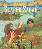 Scared Sarah, Mary Alice Downie, 1550417142