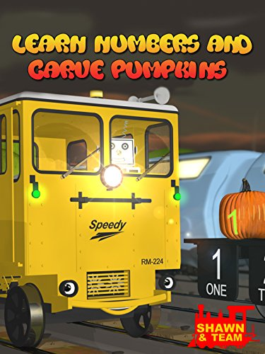 Learn Numbers and Carve Halloween Pumpkins with Shawn the Train and his Team! -