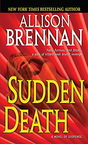 Sudden Death (FBI Trilogy Book 1) (Allison Brennan Kindle)