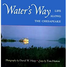 Water's Way: Life Along the Chesapeake