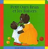 Petit Ours brun et les baisers