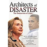 Architects of Disaster: The Destruction of Libya (The Calamo Press)