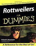 Rottweilers for Dummies, Richard G. Beauchamp, 0764552716
