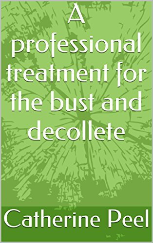 A professional treatment for the bust and decollete