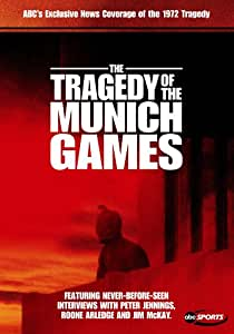 The Tragedy of the Munich Games [Import]