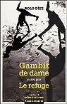 Gambit de dame/Le refuge par Diez