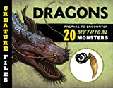 Creature Files: Dragons: Encounter 20 Mythical Monsters