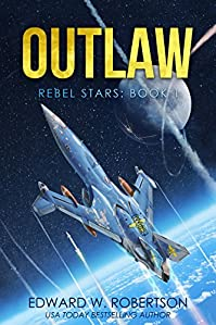 Outlaw by Edward W. Robertson ebook deal