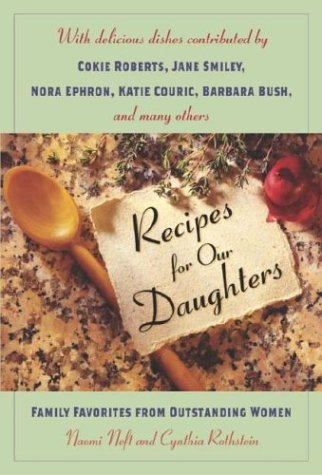 Recipes for Our Daughters: Family Favorites and Recipes from Outstanding Women pdf epub