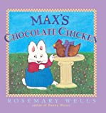 Max's Chocolate Chicken (Turtleback School & Library Binding Edition) (Max & Ruby)