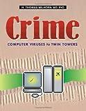 Crime, H. Thomas Milhorn, 1581124899
