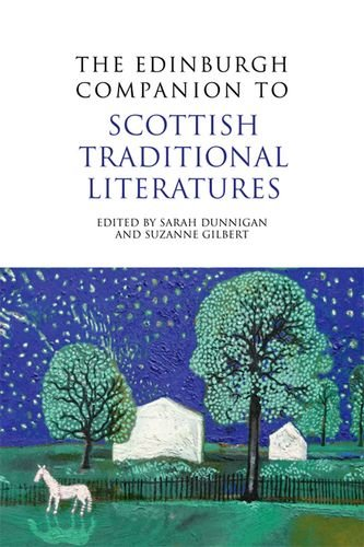 The Edinburgh Companion to Scottish Traditional Literatures (Edinburgh Companions to Scottish Literature)