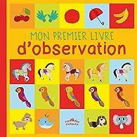 Mon premier livre d'observation par Bergamote Trottemenu