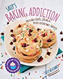 Sally s Baking Addiction: Irresistible Cookies, Cupcakes, and Desserts for Your Sweet-Tooth Fix