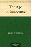 The Age of Innocence (English Edition)