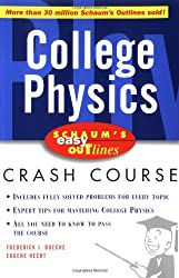 Schaum's Easy Outline: College Physics