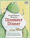 Dinosaur Dinner, with a Slice of Alligator Pie, Dennis Lee, 0375800530