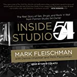 Inside Studio 54 | Mark Fleischman,Denise Chatman,Mimi Fleischman