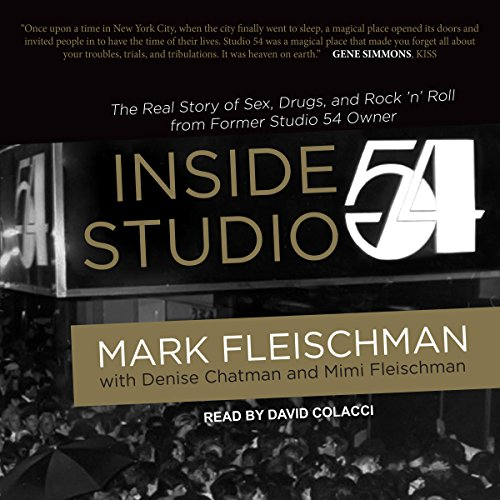 Inside Studio 54 by Tantor Audio