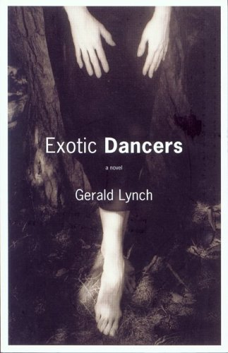 Exotic dancers: A novel