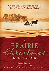 A Prairie Christmas Collection: 9 Historical Christmas Romances from America's Great Plains
