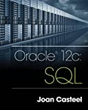 img - for Oracle 12c: SQL book / textbook / text book
