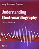Understanding Electrocardiography, 8e