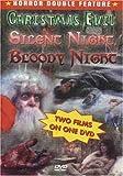 Christmas Evil & Silent Night Bloody Night