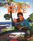 img - for Sam Choy's Poke: Hawaii's Soul Food book / textbook / text book