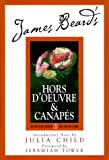 img - for James Beard's Hors D'oeuvre & Canapes (James Beard Library of Great American Cooking) book / textbook / text book