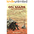 On Mars: Pathfinder (The Mike Lane Stories Book 1)