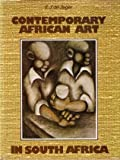 Contemporary African Art in South Africa, E. J. De Jager, 086977025X
