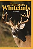Tennessee Whitetails, Jay Langston, 0883173069