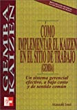 img - for Como Implementar Kaizen En Sitio De Trabajo book / textbook / text book