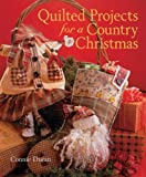 Quilted Projects for a Country Christmas, Connie Duran, 1402740670