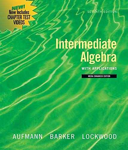 Intermediate Algebra with Applications, Multimedia Edition (Available 2010 Titles Enhanced Web Assign)
