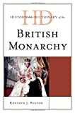 Historical Dictionary of the British Monarchy, Kenneth J. Panton, 0810857790