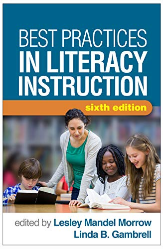 Best Practices in Literacy Instruction, Sixth Edition (Best Practices For Ell Students)