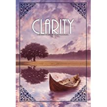 Clarity (A Fiction Creative Writing Journal) (Volume 4)