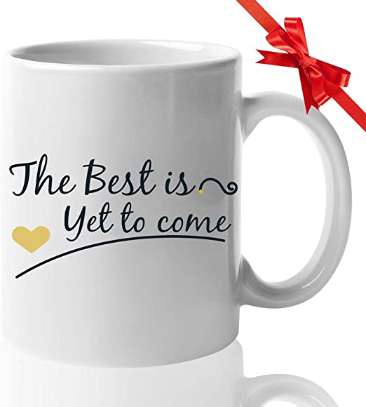com positive quotes coffee mug oz the best is yet to